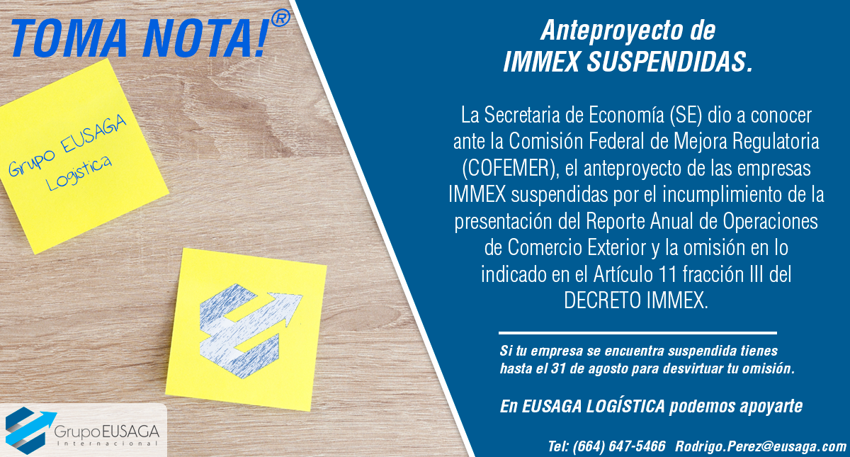 ¡TOMA NOTA! - Anteproyecto de IMMEX SUSPENDIDAS