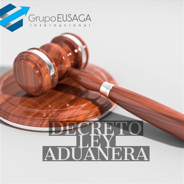 Decreto Ley Aduanera