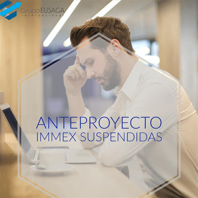 Anteproyecto IMMEX SUSPENDIDAS