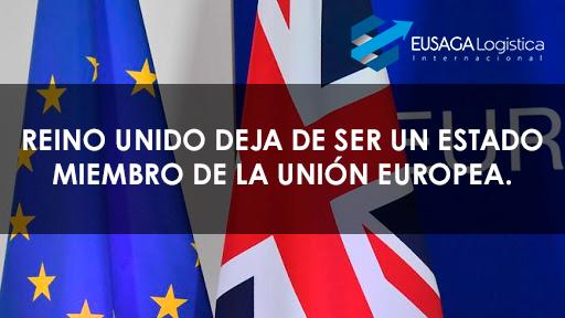 Reino Unido deja de ser un Estado Miembro de la Unión Europea.