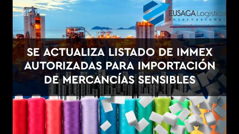 Se actualiza listado de IMMEX autorizadas para importación de mercancías sensibles.