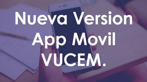 Hoja Informativa 4 - Nueva Version App Movil VUCEM.